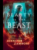 Beauty is the Beast: Beasts Among Us - Book 1