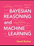 Bayesian Reasoning and Machine Learning