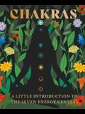 Chakras: A Little Introduction to the Seven Energy Centers
