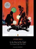 In the Heat of the Night: The Original Virgil Tibbs Novel