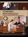 Forensic Psychology: Research, Clinical Practice, and Applications