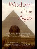 Wisdom of the Ages: Revelations from Zertoulem, the Prophet of Tlaskanata