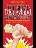 The Great Disneyland Scavenger Hunt: A Detailed Path Throughout the Disneyland and Disneyas California Adventure Parks