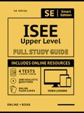ISEE Upper Level Full Study Guide: Complete Subject Review with Online Video Lessons, 4 Full Practice Tests, 1,080 Realistic Questions Both in the Boo