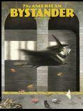 The American Bystander #13