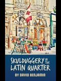 Skulduggery in the Latin Quarter