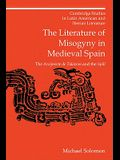 The Literature of Misogyny in Medieval Spain: The Arcipreste de Talavera and the Spill