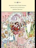 Raggedy Ann's Fairy Stories - Written and Illustrated by Johnny Gruelle