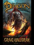 Tail of the Dragon (The Chronicles of Dragon, Series 2, Book 1)