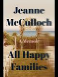 All Happy Families: A Memoir