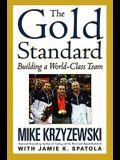 The Gold Standard: Building a World-Class Team