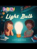Light Bulb: Eureka! the Biography of an Idea