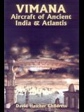 Vimana Aircraft of Ancient India & Atlantis