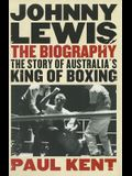 Johnny Lewis: The Biography