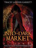 Into the Dark Market