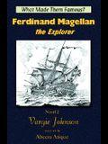 Ferdinand Magellan, the Explorer