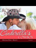 Cinderella's Cowboy Lib/E