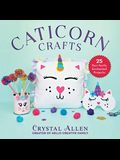 Caticorn Crafts: 25 Purr-Fectly Enchanted Projects