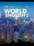 World English 2: Student Book: 0 [With CDROM]