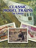 Classic Model Trains: 24 (Post) Cards