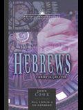 Hebrews Commentary, Volume 13: 21st Century Series