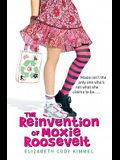 The Reinvention of Moxie Roosevelt