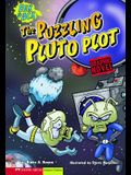 The Puzzling Pluto Plot: Eek & Ack