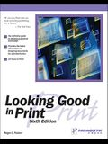 Looking Good in Print