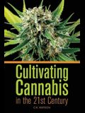 Cultivating Cannabis in the 21st Century