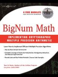 Bignum Math: Implementing Cryptographic Multiple Precision Arithmetic