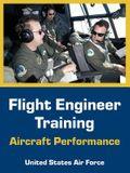 Flight Engineer Training: Aircraft Performance