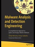 Malware Analysis and Detection Engineering: A Comprehensive Approach to Detect and Analyze Modern Malware