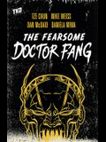 The Fearsome Dr. Fang