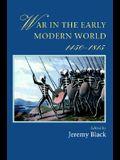 War In The Early Modern World, 1450-1815 (Warfare and History)