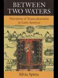 Between Two Waters