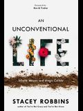 An Unconventional Life: Where Messes and Magic Collide