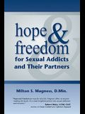 Hope & Freedom for Sexual Addicts and Their Partners