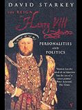 Reign of Henry VIII the: Personalities and Politics