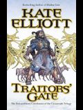 Traitors' Gate: The Extraordinary Collusion to the Crossroads Trilogy
