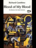 Blood of My Blood: The Dilemma of the Italian-Americans (Picas Series, No. 7)