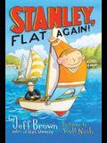 Stanley, Flat Again!