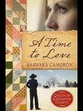 A Time to Love: Quilts of Lancaster County - Book 1