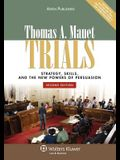 Trials: Strategy, Skills, and the New Powers of Persuasion, Second Edition