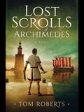 Lost Scrolls of Archimedes: A historical novel of ancient Rome and Egypt