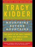 Mountains Beyond Mountains (Turtleback School & Library Binding Edition) (Reader's Circle (Prebound))