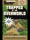 Trapped in the Overworld, 1: An Unofficial Minetrapped Adventure, #1