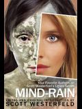 Mind-Rain: Your Favorite Authors on Scott Westerfeld's Uglies Series