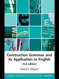 Construction Grammar and Its Application to English