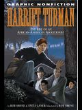 Harriet Tubman: The Life of an African American Abolitionist