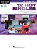 12 Hot Singles: For Tenor Sax